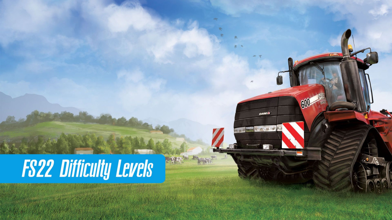FS22 Difficulty Levels