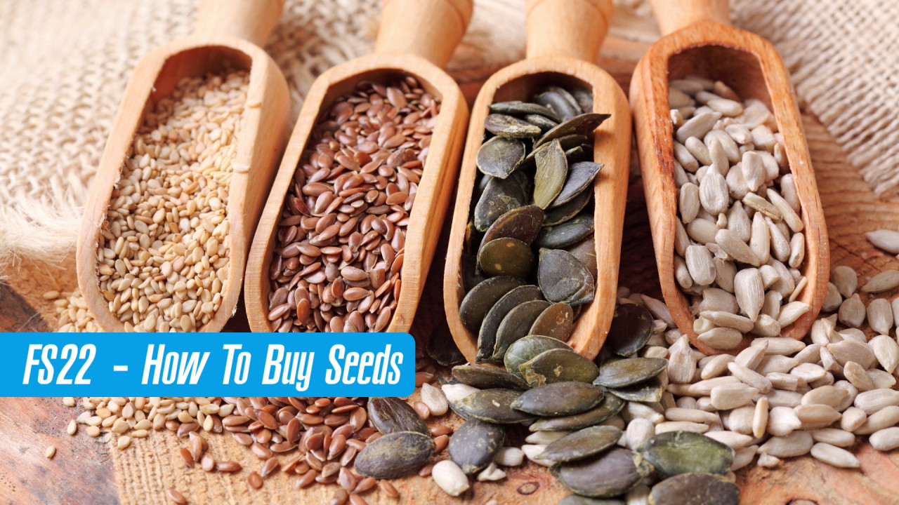 How to buy seeds in Farming Simulator 22