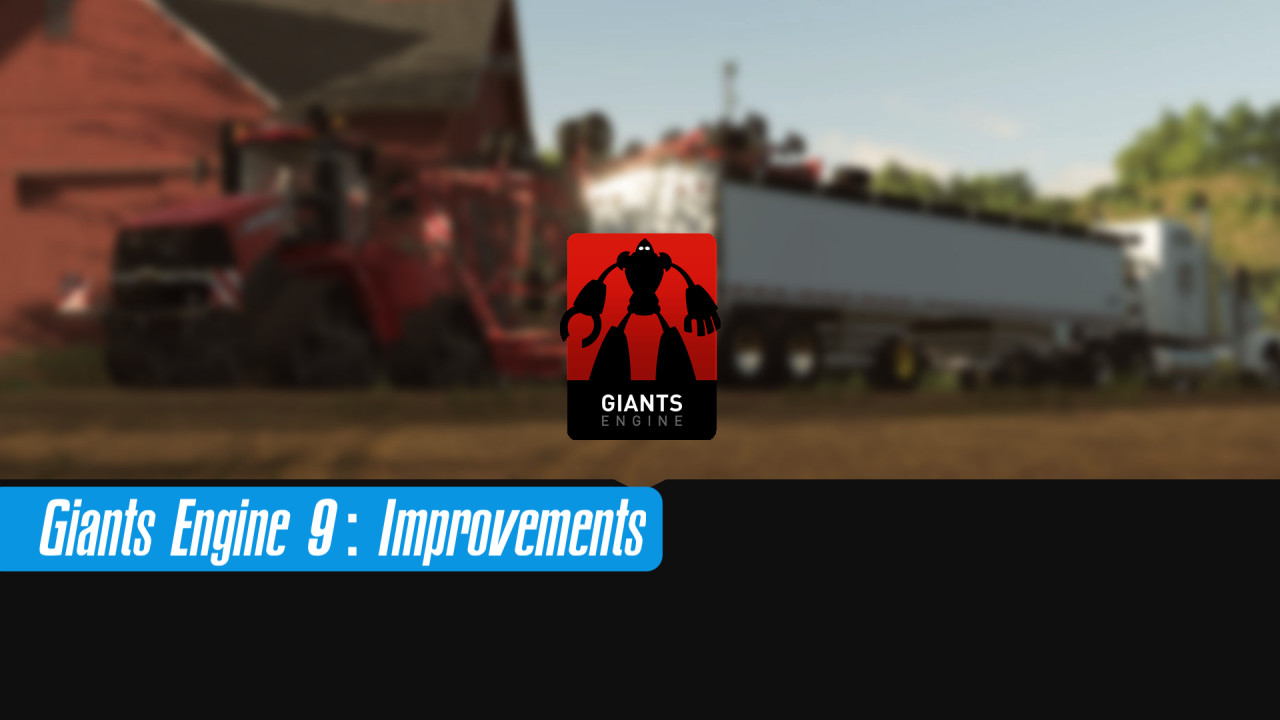 Look At The Giants Engine Improvements in Farming Simulator 22
